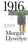 1916 - Morgan Llywelyn