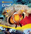 Clown Fish and other Coral reef life - Sally Morgan
