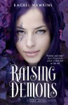 Raising Demons - Rachel Hawkins