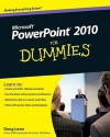 PowerPoint 2010 For Dummies - Doug Lowe