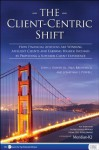The Client-Centric Shift - John Bowen, Paul Brunswick, Jonathan Powell