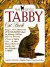 The Little Tabby Cat Book (The Little Cat Library) - David Taylor