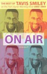 On Air, the Best of Tavis Smiley - Tavis Smiley