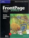 Microsoft FrontPage 2002: Introductory Concepts and Techniques - Gary B. Shelly, Thomas J. Cashman, Michael Mick