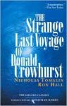 The Strange Last Voyage of Donald Crowhurst - Nicholas Tomalin, Ron Hall