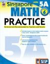 Singapore Math Practice, Level 5A, Grade 6 - School Specialty Publishing, Frank Schaffer Publications