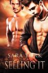 Selling It - Sara York