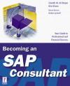 Becoming an SAP Consultant (Prima Techs SAP Book Series) - Gareth M. De Bruyn, Ken Kroes