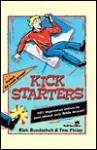 Kickstarters: 101 Ingenious Intros to Just about Any Bible Lesson - Rick Bundschuh, Tom Finley