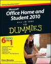 Microsoft Office Home and Student 2010 All-In-One for Dummies - Peter Weverka