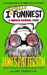 I Totally Funniest: A Middle School Story (I Funny) - James Patterson, Chris Grabenstein, Laura Park