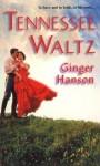 Tennessee Waltz - Ginger Hanson