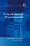 The Social Impacts of Urban Containment - Arthur Chris Nelson