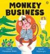 Monkey Business - Smriti Prasadam-Halls, David Wojtowycz