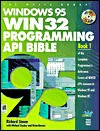 Windows 95 WIN32 Programming API Bible [With CDROM] - Richard J. Simon
