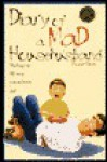 Diary of a Mad Househusband: Musings on Life as a Stay-At-Home Dad - Joseph Oberle