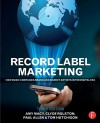 Record Label Marketing - Clyde Philip Rolston, Amy Macy, Tom Hutchison, Paul Allen