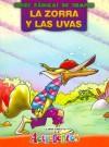 Zorra y Las Uvas, La - Fabulas de Siempre - Liliana Cinetto