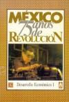 Mexico: Setenta y Cinco Anos de Revolucion, I. Desarrollo Economico, 1 - Fondo de Cultura Economica