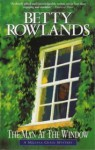 The Man At The Window - Betty Rowlands