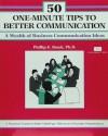 50 One Minute Tips Better Comm - Phillip E. Bozek