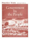 Government by the People Practice Tests: National, State, and Local Version - Richard Wilcox, David B. Magleby, David M. O'Brien