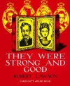 They Were Strong and Good - Robert Lawson