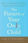 The Future of Your Only Child - Palgrave Macmillan