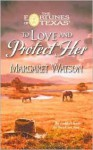 To Love and Protect Her - Margaret Watson