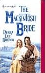 The Mackintosh Bride - Debra Lee Brown