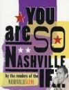 You Are So Nashville If - Thomas Nelson Publishers
