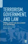 Terrorism, Government, and Law: National Authority and Local Autonomy in the War on Terror: National Authority and Local Autonomy in the War on Terror - Susan N Herman, Paul Finkelman
