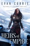Heirs of Empire (The Scourwind Legacy) - Evan Currie