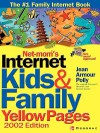 Net-Mom (R) 's Internet Kids & Family Yellow Pages (2002) (2002) - Jean Armour Polly