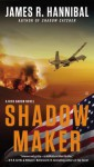 Shadow Maker - James R. Hannibal