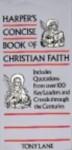 Harper's Concise Book of Christian Faith - Tony Lane