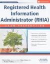 Registered Health Information Administrator (RHIA) Exam Preparation [With CDROM] - Patricia Shaw, Darcy Carter, Heather Merkley
