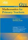 Mathematics For Primary Teachers: An Audit & Self Study Guide (Qualified Teacher Statusm) - Sue Jennings, Richard Dunne