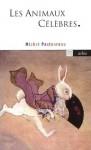 Les Animaux Célèbres - Michel Pastoureau