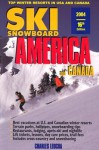 Skisnowboard America and Canada: Top Winter Resorts in USA and Canada - Charles Leocha