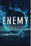 Enemy (On the Bones of Gods) by K. Eason (2016-06-01) - K. Eason