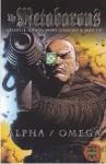 The Metabarons: Alpha/Omega - Alejandro Jodorowsky, Mœbius, Juan Giménez, Travis Charest, Justin Kelly