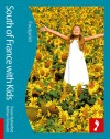 South of France with Kids - Kathryn Tomasetti, Kathryn Tomasetti