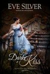 His Dark Kiss - Eve Silver