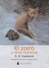 El zorro y otras historias - D.H. Lawrence, Francisco Torres Oliver