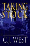 Taking Stock - C.J. West