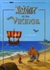 Astérix et les Vikings - René Goscinny, Albert Uderzo