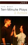 2005: The Best 10-Minute Plays for 2 Actors - D.L. Lepidus, Kayla Cagan