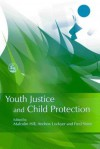 Youth Justice and Child Protection - Andrew Lockyer, Fred Stone, Malcolm Hill