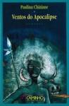 Ventos Do Apocalipse: Romance - Paulina Chiziane